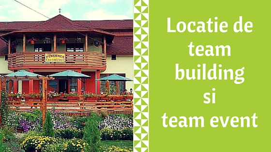 Locatie de team building