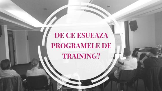 De ce esueaza unele programe de training?
